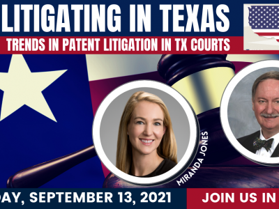 Litigating Patents in Texas